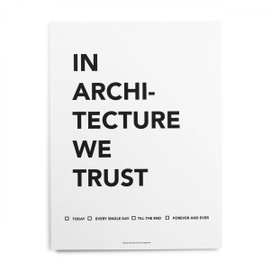 Poster In Architecture we trust